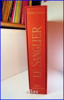 HENRI BOSCO, AMBROGIANI, LE SANGLIER 18 LITHOGRAPHIES ORIGINALES 1974 tbe